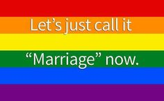 Just love, Just marriage.
