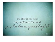 Band of Horses. Be still my beating heart Band Of Horses, The Wombats, Soundtrack To My Life, Music Heals, My Escape, My Horse, Music Lyrics, Make Me Happy, Texts