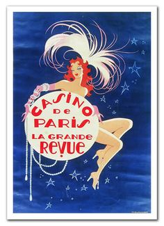 French Cabaret home Decor poster Sexy Girl Casino de Paris La grande Revue Blue Feather Star -  Advertising Poster To Frame LARGE 20 x 30. $28.00, via Etsy.