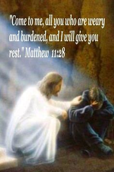 """""""Come to me, all you who are weary and burdened, and I will give you rest. Matthew Jesus loves you. Scripture Verses, Bible Verses Quotes, Bible Scriptures, God Prayer, Prayer Quotes, Pictures Of Jesus Christ, Religious Pictures, Religion, Bible Prayers"""