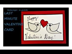 LAST MINUTE VALENTINE CARD- diy valentine , paper crafts, card making