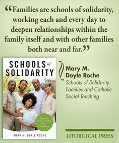 Schools of Solidarity: Families and Catholic Social Teaching by Mary M. Doyle Roche #Books #SocialJustice #Ministry #FamilyResources #CatholicSocialTeaching