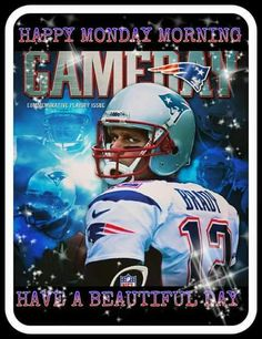 You know it!   Game day..I am so ready  TB 12 The eyes say it all!