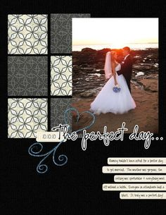 I like the symmetrical use of the 6 alternating patterns of paper to the left of the picture to provide contrast while still in the same color scheme of the classically themed wedding page