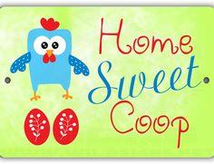 Home Sweet Coop Indoor/Outdoor Aluminum No Rust No Fade Sign Wood Bark, Aluminum Signs, Bohemian Decor, Boho, Wall Hanger, Indoor Outdoor, Picture Frames, Custom Design, Sweet Home