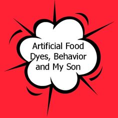 A mom shares details of her son's sensitivity to artificial food dyes. #fooddyes #artificialdyes #parenting