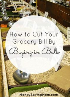 How to: cut your grocery bill by buying in bulk