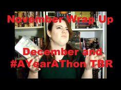 November Wrap Up, December and AYearAThon TBRs