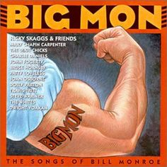 Amazon.com: Big Mon: The Songs Of Bill Monroe: Music