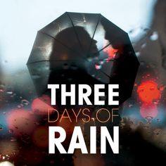 Three Days of Rain interview