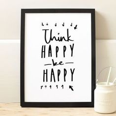Think Happy Quote Print - Find inspiration from a motivational print.