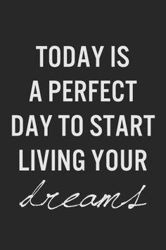 Dream. Do it.