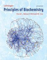 Principles of Biochemistry / David L. Nelson, Michael M. Cox