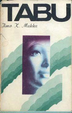 Tabu, Timo K. Mukka, Poznańskie, 1979, http://www.antykwariat.nepo.pl/tabu-timo-k-mukka-p-1002.html
