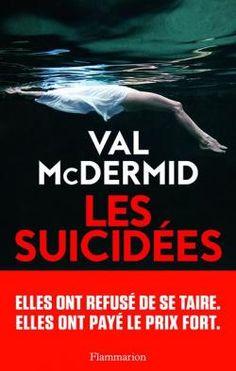 Les suicid�es - Val McDermid - Babelio