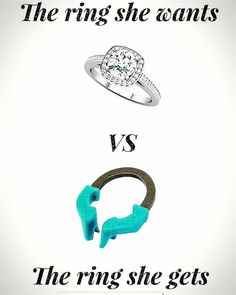 Dentaltown - The ring she wants vs the ring she gets.