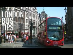 10 Things to Know Before Taking a London Bus | Love and London