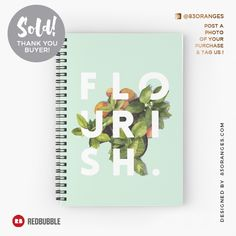 Just sold a Spiral Notebook with my artwork titled 'Flourish'! Order yours or see all #redbubble products carrying this design here: http://www.redbubble.com/people/83oranges/works/19029310-flourish-redbubble-home-designer-tech-lifestyle-fashion-style?asc=u&p=spiral-notebook