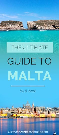 3 Day Guide to Malta - How to Spend the Perfect Long Weekend on the Maltese Islands by an Expat who lived there herself | an Architect Abroad