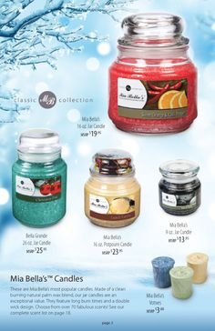 Our Mia Bella Classic Collection ~ over 70 scents to choose from.  Made of a clean burning natural palm wax blend.  Learn more at www.candlecomforts.info and be sure to enter the FREE candle drawing!