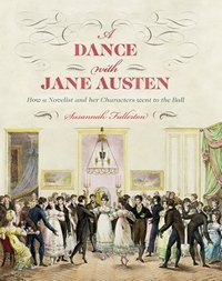 """Number One London blog reviews A DANCE WITH JANE AUSTEN: """"This volume is full of lovely illustrations and should be a candidate for the bookshelf of every lover of Jane Austen's lively novels."""" #janeite #regency #dancing"""