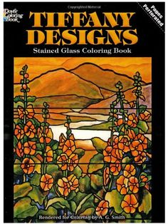 Tiffany Designs Stained Glass Coloring Book Dover Design By A G