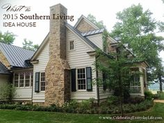 Let's Visit the 2015 Southern Living Idea House in Charlottesville   Celebrating everyday life with Jennifer Carroll