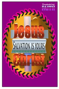 Jesus Christ - Salvations Is Yours