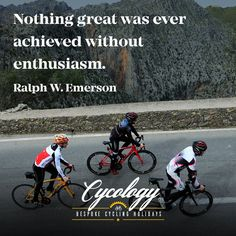 "Our mantra for today ""Nothing great was ever achieved without enthusiasm."" Ralph W. Emerson. What's yours? #roadcycling #bikingadventures"