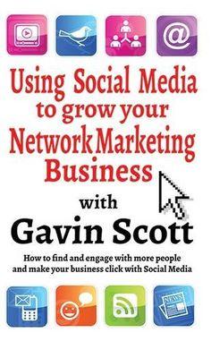 Using Social Media to grow your Network Marketing Business by Gavin Scott http://www.amazon.com/dp/1910819123/ref=cm_sw_r_pi_dp_b-Jjwb0K6C7HD