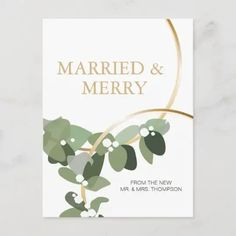Featuring my eucalyptus green illustration with gold rings, this Married and Merry Holiday Newlywed Christmas postcard can be easily customized with the new MR. and MRS. names. Personalize the message and return address on the back. Send a special thank you to guests as you keep in touch with them. Christmas Projects, Christmas Photos, Christmas Diy, Christmas Decorations, Holiday, First Christmas Married, Eucalyptus Wreath, Return Address, Newlyweds