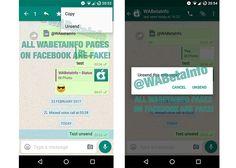 WhatsApp permitirá borrar los mensajes enviados. El usuario debe pinchar en el mensaje enviado que desee eliminar y seleccionar la opción Anular o Unsend en ingles.