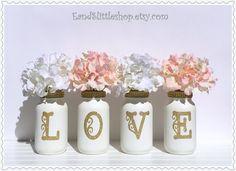 LOVE-Mason Jars Set-Wedding Centerpieces-Home Decor-Shabby Chic Decor-Valentines Day Decor-White-Gold letters-Glitter Mason Jar by EandSlittleShop on Etsy