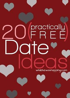 Practically Free Date Ideas.  Dating doesn't have to break the bank and it can still be fun!