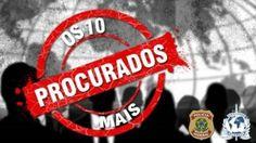 Conheça os 10 criminosos mais procurados pela Polícia Federal e Interpol Brasil