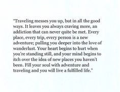 Best travel quotes adventure gypsy soul wanderlust so true ideas Words Quotes, Wise Words, Me Quotes, Motivational Quotes, Inspirational Quotes, Sayings, Best Travel Quotes, Solo Travel Quotes, Vacation Quotes