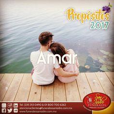 #Propósitos2017 Una de las metas más importantes para el próximo año es amar a tus seres queridos, amar sin condiciones. #AñoNuevo