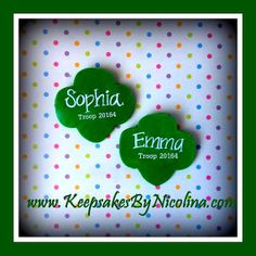 Girl Scout Trefoil Name Tags perfect for any Girl Scout and their Scout Leader.  Discounts given on orders of 5 or more.  by KeepsakesByNicolina on Etsy, Order yours today: www.KeepsakesByNicolina.com