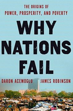 "Review for ""Why Nations Fail"" - Reading to Distraction"