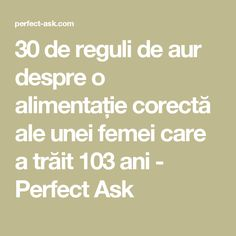 30 de reguli de aur despre o alimentație corectă ale unei femei care a trăit 103 ani - Perfect Ask