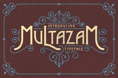 Multazam Typeface by Albion Room on Creative Market