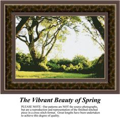 The Vibrant Beauty of Spring, alluring landscapes counted cross stitch patterns, designs, charts, kits