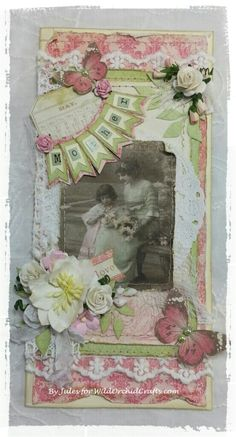 "Mother's Day Card for my mom using Pion's new release ""Vintage Garden""! LOVE this collection....my first project using any Pion! LOVE it!!"