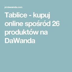 Tablice - kupuj online spośród 26 produktów na DaWanda
