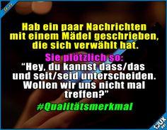 Interessantes Auswahlkriterium ^^ #Rechtschreibung #deutsch #lustig #Sprüche #Humor #lustigeSprüche #Jodel #flirten #sexy #Intelligenz #Studentenleben #Statussprüche