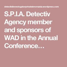 S.P.I.A. Detectiv Agency member and sponsors of WAD in the Annual Conference…