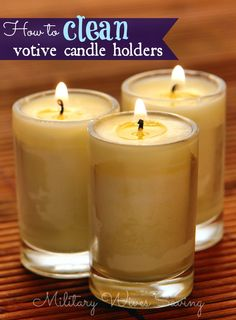 How to #clean your votive candle holders | http://www.militarywivessaving.com/?p=75501 #cleaningtips #frugalliving
