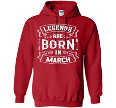 Legends Are Born In March Birthday Gift Shirt. cool shirt