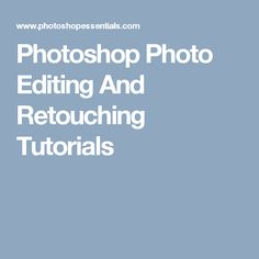 Free Photoshop image editing and photo retouching tutorials, all step-by-step and written with beginners in mind. New tutorials added regularly. Photoshop Images, Free Photoshop, Photoshop Tutorial, Photoshop Elements Tutorials, Photo Retouching, Image Editing, Photo Editor, Photography, Dns