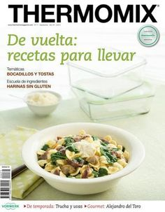 Thermomix magazine nº 93 [julio Food N, Good Food, Food And Drink, Best Cooker, Food Humor, Food To Make, Healthy Eating, Cooking Recipes, Favorite Recipes